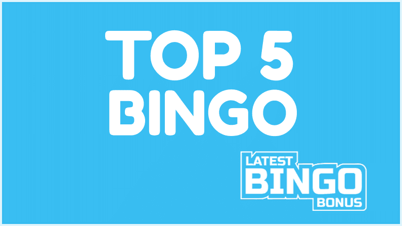Top 5 Bingo Sites – February 2019