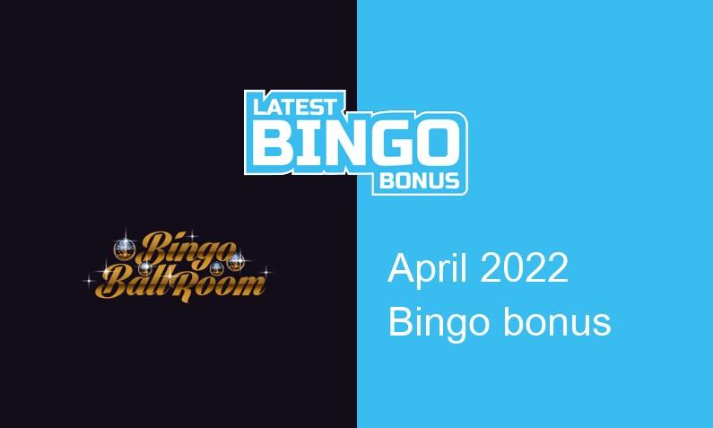 Latest Bingo Ballroom Casino bingo bonus