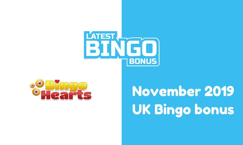 Latest Bingo Hearts Casino bingo bonus for UK players November 2019