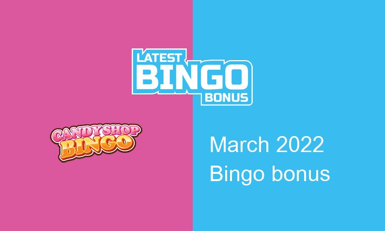 Latest Candy Shop Bingo Casino bingo bonus