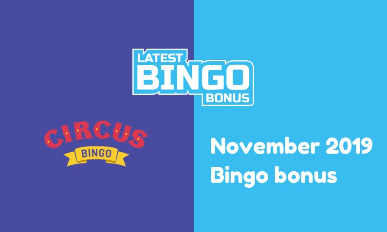 Latest Circus Bingo Casino bingo bonus
