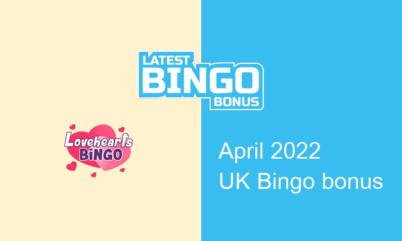 Latest Love Hearts Bingo UK bingo bonus