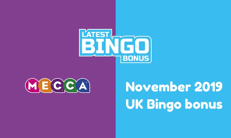 Latest Mecca Bingo Casino UK bingo bonus November 2019