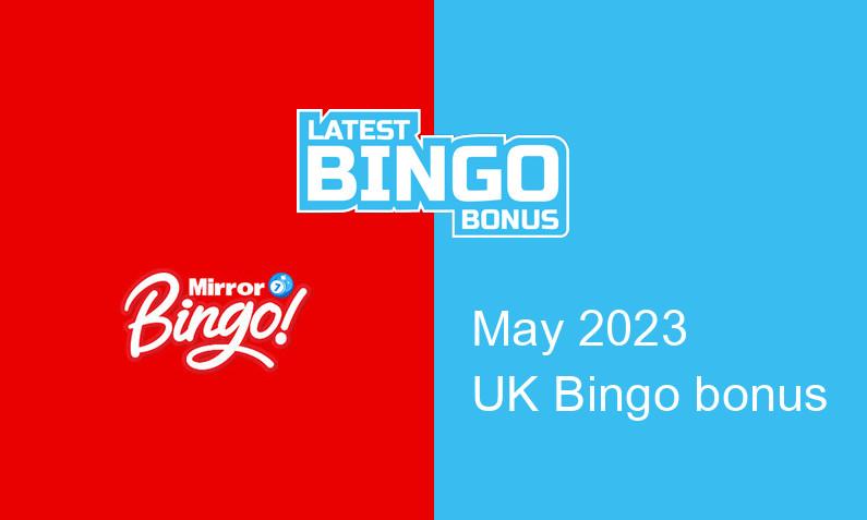 Latest Mirror Bingo bingo bonus for UK players