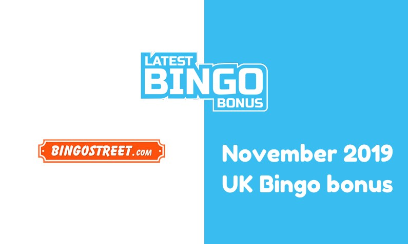 Latest UK bingo bonus from Bingo Street November 2019