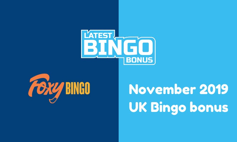 Latest UK bingo bonus from Foxy Bingo